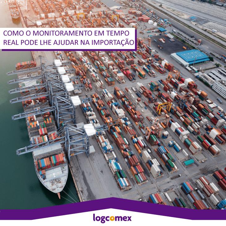 Como o monitoramento em tempo real pode lhe ajudar na importação.