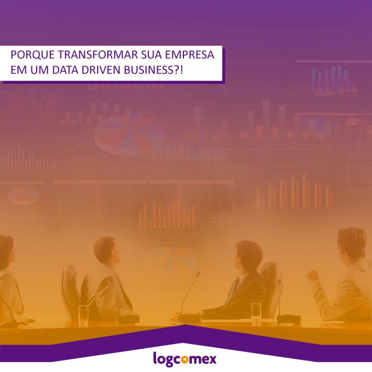 Porque transformar sua empresa em um Data Driven Business?!