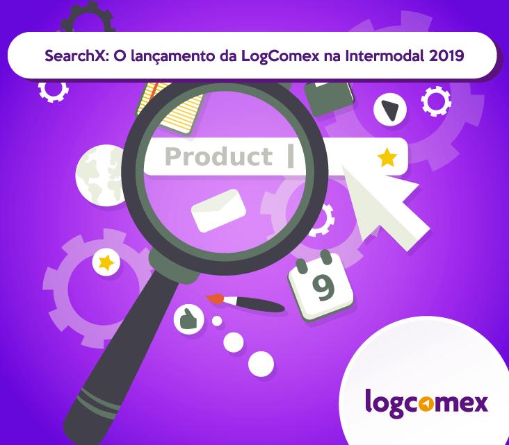 SearchX: o lançamento da LogComex na Intermodal 2019