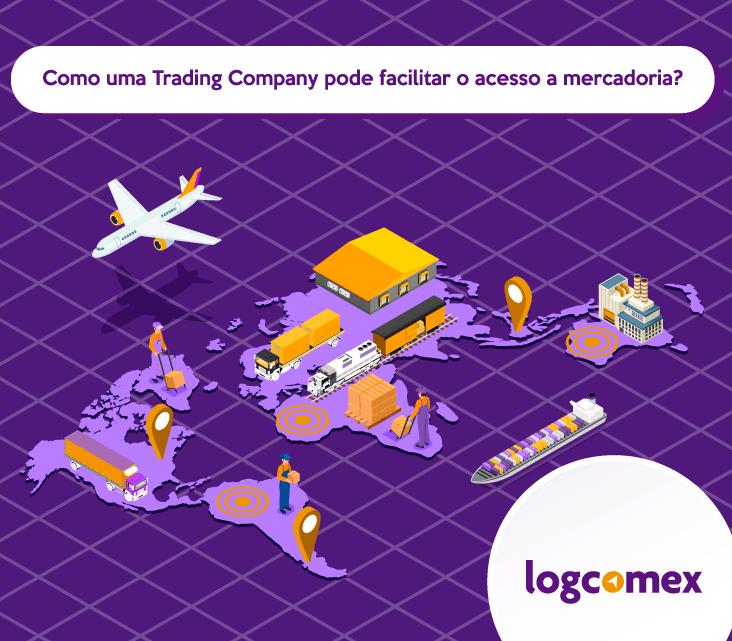 Como uma trading company pode facilitar o acesso a mercadorias?