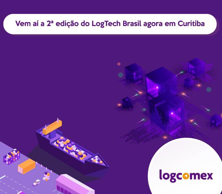 Vem aí a 2ª edição do LogTech Brasil agora em Curitiba