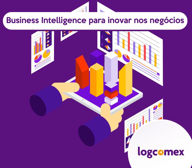 Business Intelligence para inovar nos negócios