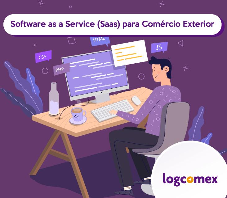 Software as a Service (SaaS) para Comércio Exterior