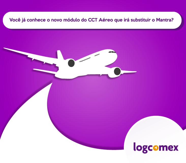Você já conhece o novo módulo do CCT Aéreo que irá substituir o Mantra?